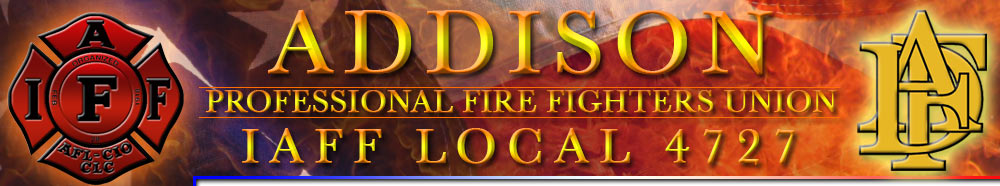Addison Professional Fire Fighters Union IAFF LOCAL 4727